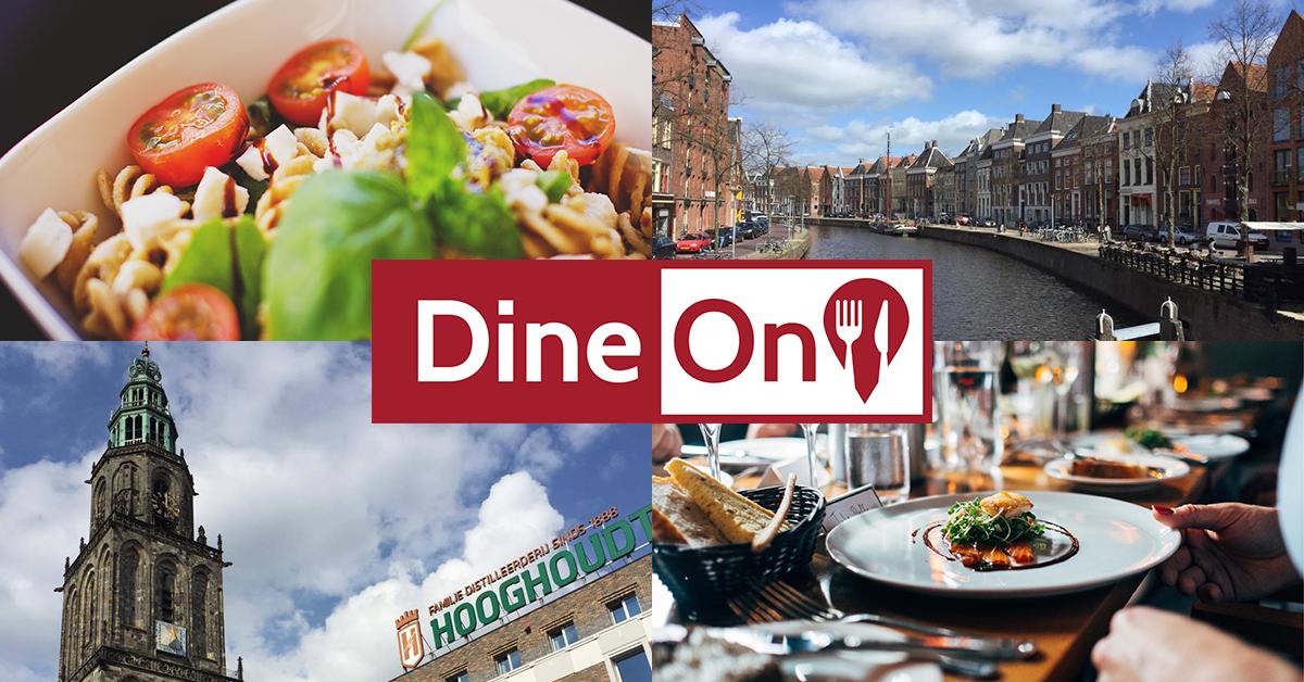 DineOn Groningen uit eten uiteten dine on groningen reserveren diner